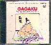 GAGAKU-IMPERIAL COURT MUSIC OF JAPAN