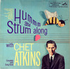 HUM AND STRUM ALONG WITH CHET ATKINS