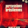 PERCUSSIONS BRESILIENNES