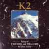 K2 (TALES OF TRIUMPH AND TRAGEDY)