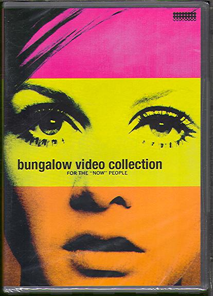 BUNGALOW VIDEO COLLECTION: FOR THE